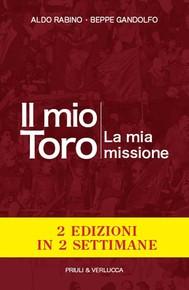 Il mio Toro. La mia missione - copertina