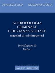 Antropologia criminale e devianza sociale - copertina