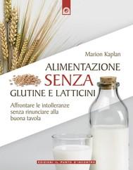 Alimentazione senza glutine e latticini - copertina