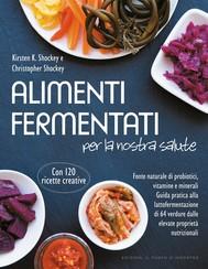 Alimenti fermentati per la nostra salute - copertina
