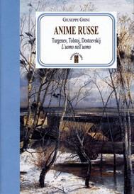 Anime russe. Turgenev, Tolstoj, Dostoevskij - copertina