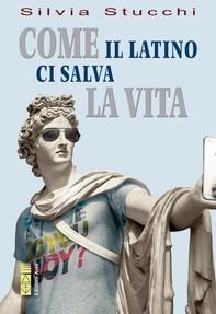 Come il latino ci salva la vita - Librerie.coop