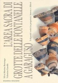 L'area sacra di grotte delle fontanelle a Garaguso - copertina