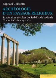 Archéologie d'un paysage religieux - copertina