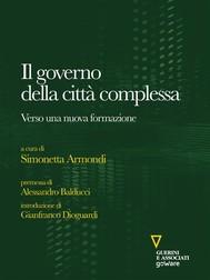 Il governo della città complessa. Verso una nuova formazione  - copertina