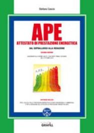 APE. Attestato di prestazione energetica dal sopralluogo alla redazione - copertina