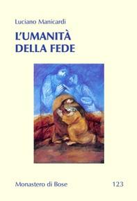 L'umanità della fede - Librerie.coop