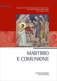 Martirio e comunione - Librerie.coop