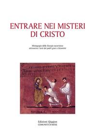 Entrare nei misteri di Cristo - Librerie.coop