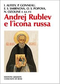 Andrej Rublev e l'icona russa - Librerie.coop