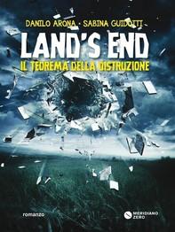 Land's End. Il teorema della distruzione - Librerie.coop