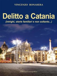 Delitto a Catania - Librerie.coop