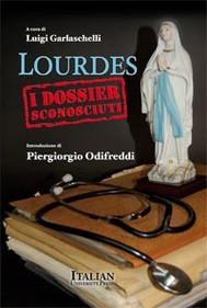 Lourdes - I dossier sconosciuti - copertina