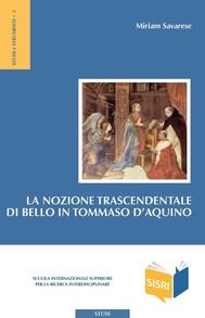 La nozione trascendentale di bello in Tommaso d'Aquino - copertina