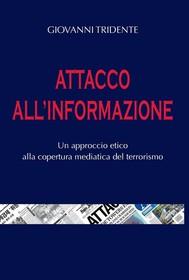 Attacco all'informazione - copertina