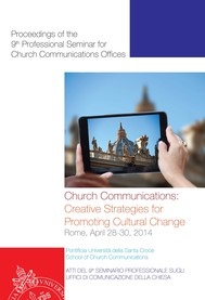 Church Communication: Creative Strategies for Promoting Cultural Change - copertina