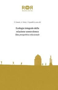 Ecologia integrale della relazione uomo-donna - copertina