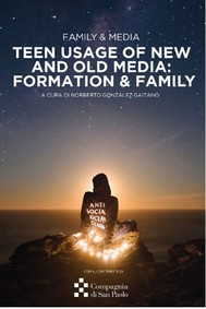 Teen Usage of New and Old Media: Formation & Family - copertina