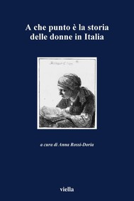 A che punto è la storia delle donne in Italia - copertina