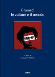 Gramsci, le culture e il mondo - copertina