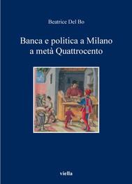 Banca e politica a Milano a metà Quattrocento - copertina