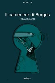 Il cameriere di Borges (primo capitolo) - copertina
