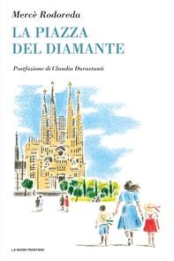 La piazza del Diamante - Librerie.coop