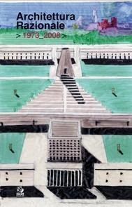 ARCHITETTURA RAZIONALE  > 1973_2008 > - copertina
