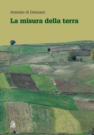 LA MISURA DELLA TERRA - copertina