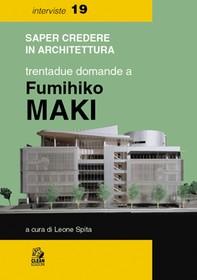 TRENTADUE DOMANDE A FUMIHIKO MAKI - Librerie.coop
