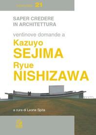 VENTINOVE DOMANDE A KAZUYO SEJIMA E RYUE NISHIZAWA - Librerie.coop
