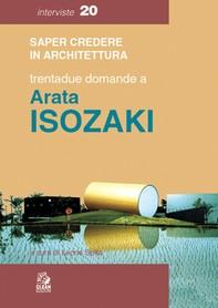 TRENTADUE DOMANDE A ARATA ISOZAKI - Librerie.coop