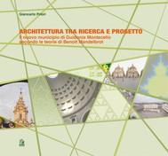 Architettura tra ricerca e progetto Il nuovo Municipio di Guidonia Montecelio secondo le teorie di Mandelbrot - copertina