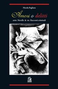 AMORI & DELITTI sette Novelle & tre Racconti criminali - copertina