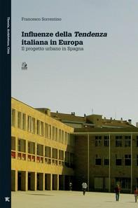 INFLUENZE DELLA TENDENZA ITALIANA IN EUROPA - Librerie.coop