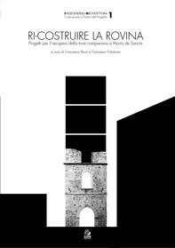 RI-COSTRUIRE LA ROVINA - Librerie.coop