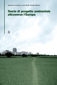 TEORIE DI PROGETTO AMBIENTALE ATTRAVERSO L'EUROPA - Librerie.coop