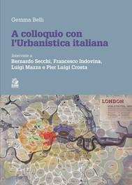 A COLLOQUIO CON L'URBANISTICA ITALIANA - copertina