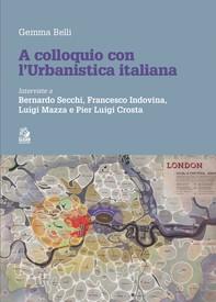 A COLLOQUIO CON L'URBANISTICA ITALIANA - Librerie.coop