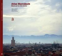 ATLAS MARRAKECH - Librerie.coop