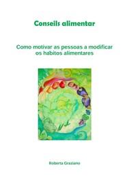 Counseling alimentar. Como motivar as pessoas a modificar os hábitos alimentares - copertina