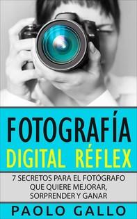 Fotografía Digital Réflex - Librerie.coop