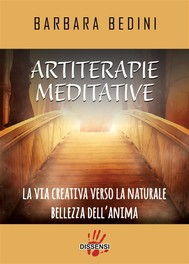 Artiterapie meditative. La via creativa verso la naturale bellezza dell'anima - copertina