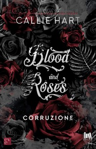 Blood and Roses. Corruzione - Librerie.coop