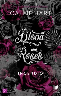 Blood and roses. Incendio - Librerie.coop