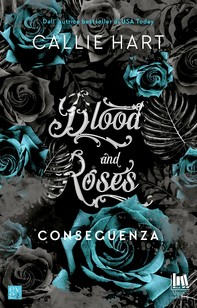 Blood and Roses. Conseguenza - Librerie.coop