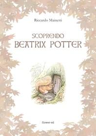 Scoprendo Beatrix Potter - Librerie.coop
