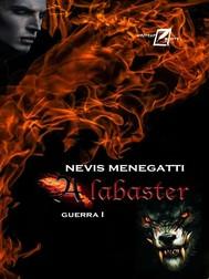 Alabaster. Guerra I - copertina