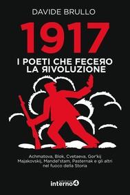 1917. I poeti che fecero la rivoluzione - copertina