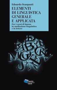Elementi di linguistica generale e applicata - Librerie.coop